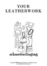 Leatherwork Book Make Purses Shoes Sandals Mocs Gloves Slippers Handbags 1947