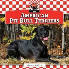 American Pit Bull Terriers (Dogs) by Mattern, Joanne