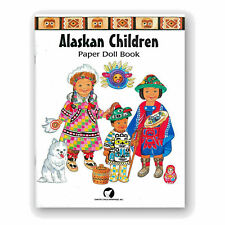 2001 ALASKAN CHILDREN Paper Doll Book * Arctic Circle Enterprises * NEW Uncut