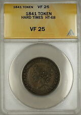 1841 Hard Times Token Liberty Head Obverse HT-68 ANACS VF-25