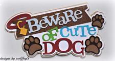 CRAFTECAFE DOG TITLE  premade paper piecing scrapbook page diecut piece WOLFFEY5
