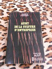 THEVENET Maurice: Audit de la culture d'entreprise - éd. d'organisation, 1987