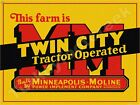 """MINNEAPOLIS MOLINE TWIN CITY TRACTOR OPERATED 9"""" x 12"""" METAL SIGN"""