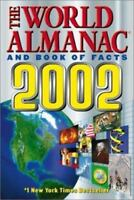 The World Almanac and Book of Facts 2002 by Ken Park