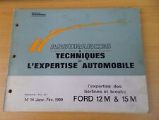 Revue technique Ford 12 M,15 M Assurances et techniques de l'expertise auto 1969