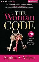 The Woman Code: 20 Powerful Keys to Unlock Your Life, Nelson, Sophia A., New CD