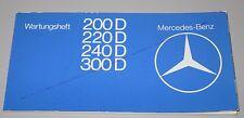 Wartungsheft Mercedes 200 / 220 / 240 / 300  W 123 Diesel Inspektionsheft NEU