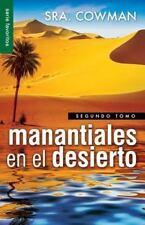 Favoritos: Manantiales en el Desierto, Segundo Tomo by Sra Cowman (2013,...
