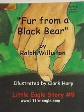 Little Eagle: Fur From a Black Bear - #5 in Becoming a Scout series