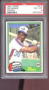 1981 Topps Traded #816 Tim Raines ROOKIE RC Expos PSA 8 Graded Baseball Card MLB
