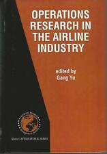 Operations Research in the Airline Industry Edited by Gang Yu HC