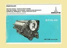 DEUTZDieselmotor B/F12L 413 Ersatzteilliste Original 1977