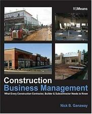Construction Business Management: What Every Construction Contractor, Builder &