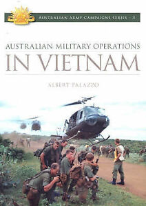 Australian Military Operations in Vietnam Australian Army Campaigns Series