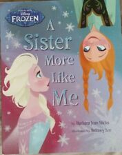 A Sister More Like Me Storybook Disney Frozen in Good Condition.