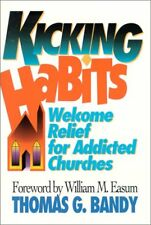 Kicking Habits: Welcome Relief for Addicted Church