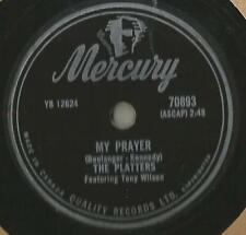 78 Rpm Record The Platters My Prayer CANADA