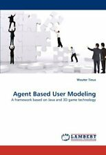 Agent Based User Modeling. Tinus, Wouter New 9783843364348 Fast Free Shipping.#