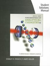 Fundamentals of Analytical Chemistry by F. James Holler, Stanley R. Crouch,...