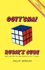 Gott'Cha! Rubik's Cube : Sure Cure for the Cube (Without [X + Y - Z2 =...