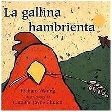 La Gallina Hambrienta (Spanish Edition)