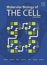 Molecular Biology of the Cell by David Morgan, Bruce Alberts, ... [6th Ed]