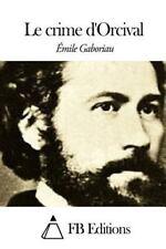 Le Crime D'Orcival by Émile Gaboriau (2015, Paperback)