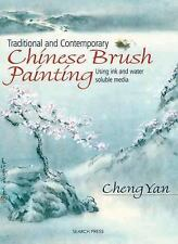 Traditional & Contemporary Chinese Brush Painting: Using Ink and Water-Soluble M