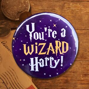 Personalised Harry Potter Pin Badge - You're a Wizard Harry! - Fantastic Beasts