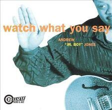 """ANDREW """"JR. BOY"""" JONES WATCH WHAT YOU GET CD"""