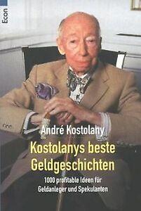 Kostolanys beste Geldgeschichten von Kostolany, Andre | Buch | Zustand gut