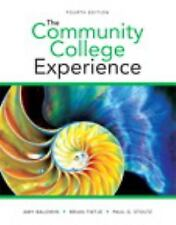 The Community College Experience by Brian Tietje, Paul G. Stoltz and Amy...