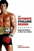 The Ultimate Stallone Reader Sylvester Stallone as Star, Icon, ... 9780231169813