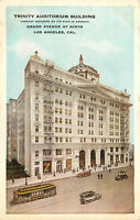 DB Postcard CA C572 Trinity Auditorium Building Grand Ave Los Angeles Trolley