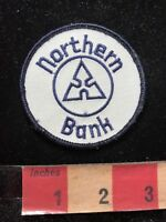 Vintage NORTHERN BANK Advertising Patch 83D6