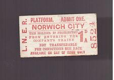 L.N.E.R  Platform Ticket - Norwich City - Dated 1952