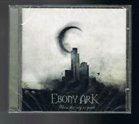 ♫ - EBONY ARK - WHEN THE CITY IS QUIET - 13 TITRES  - 2008 - NEUF NEW NEU - ♫