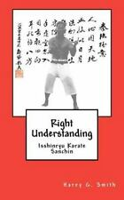 Right Understanding: Isshinryu Karate : Sanchin: By Harry G. Smith