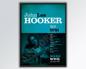 JOHN LEE HOOKER Live in New York Reimagined Poster A3 size.
