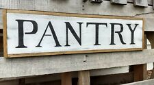 PANTRY wood sign Farmhouse PANTRY sign kitchen sign wood sign farm sign decor