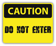 "Caution Do Not Enter Sign Warning Car Bumper Sticker Decal 5"" x 4"""