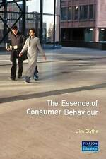 The Essence of Consumer Behaviour by Jim Blythe (Paperback, 1997)