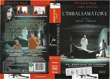 L'IMBALSAMATORE (2002) vhs ex noleggio