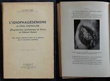 G/ L'IDIOPHAGEDENISME DE PAUL CHEVALLIER Berthe Hahn 1934 (livre de médecine)