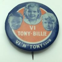 Tony And Billy VI Club Pin Back Button C767