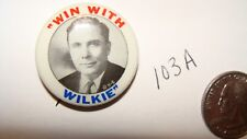 RARE 1940 WIN WITH WILKIE ERROR WILLKIE WENDELL CAMPAIGN PIN PINBACK BUTTON