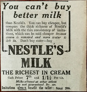 Nestle's Milk The Richest In Cream You Can't Buy Better Milk Vintage Advert 1922