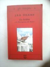 J.R.R.Tolkien - Lo Hobbit (Adelphi, Gli Adelphi 3, 2002) Il Signore Degli Anelli