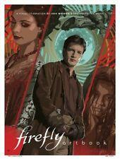 Firefly Artbook : A Visual Celebration of Joss Whedon's Swashbuckling 'verse,.