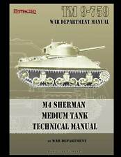 SHERMAN M4 TANK TECHNICAL MANUAL BOOK WWII TM 9-759